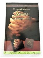Meu Grande Amor Por Jesus: Me Conduziu Ao Islam-Love Jesus(Portugese Book Islam)