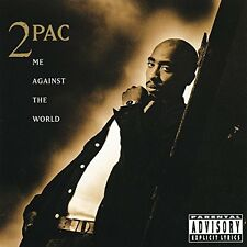 Tupac Me Against The World [Explicit]