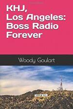 More details for khj, los angeles: boss radio forever
