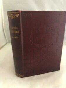 The Life And Adventures Of Martin Chuzzlewit - Charles Dickens - undated