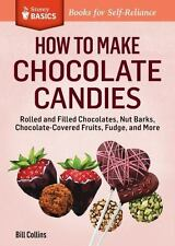 How to Make Chocolate Candies by Bill Collins (2014, Paperback)