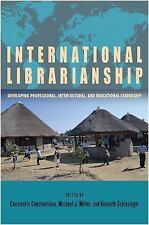 INTERNATIONAL LIBRARIANSHIP - CONSTANTINOU, CONSTANTIA (EDT)/ MILLER, MICHAEL J.