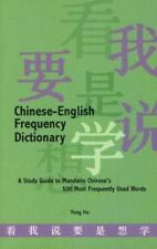 Chinese-English Frequency Dictionary: A Study Guide to Mandarin Chinese's 500