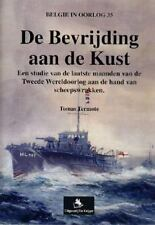 De Bevrijding Aan De Kust (Dutch Edition), Netherlands, World War II, Dutch, Tom