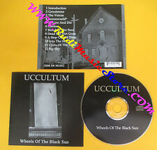 CD UCCULTUM Wheels Of The Black Sun 2006 DK MUSIC no lp mc dvd (CS62)