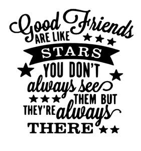 Good friends are like stars vinyl Decal sticker Ikea Ribba Box Frame Gift