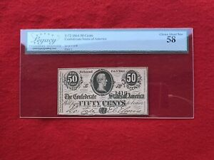 T-72 1864 50c Fifty Cent CSA Confederate Note *Legacy 58 Choice About New*