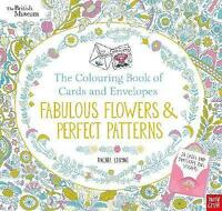 British Museum: The Colouring Book of Cards and Envelopes: Fabulous Flowers and