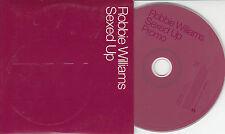 ROBBIE WILLIAMS Sexed Up - 2002 UK 2 track DJ promo CD
