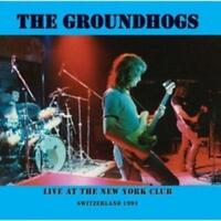 THE GROUNDHOGS - LIVE AT THE NEW YORK CLUB Switzerland 1991 (New & Sealed) Rock