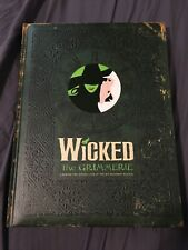 Wicked The Grimmerie Behind-the-Scenes Book  Hit Broadway Musical