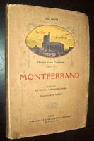 V. FAVYE ETUDE HISTOIRE COMMUNE CLERMOND MONTFERRAND BASTIDE DESSINS A. ROBIDA