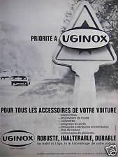 PUBLICITÉ ACIER INOXYDABLE UGINOX POUR TOUS ACCESSOIRES DE VOTRE VOITURE