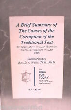 A BRIEF SUMMARY OF THE CAUSES OF THE CORRUPTION OF THE TRADITIONAL TEXT D WAITE