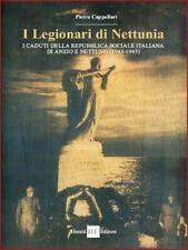 I legionari di Nettunia– I caduti della RSI di Anzio e Nettuno 1943-1945