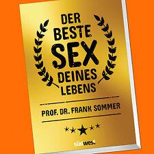 Prof. Dr. Frank Sommer | DER BESTE SEX DEINES LEBENS (Buch)