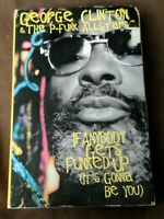 If Anybody Gets Funked Up (It's Going To Be You) By George Clinton (Cassette)