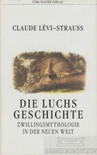 Die Luchsgeschichte: Levi-Strauss, Claude