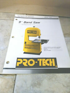 "PRO-TECH INSTRUCTION MANUAL 9"" BAND SAW MODEL 3203"