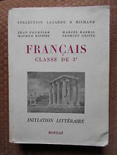 FRANCAIS - CLASSE DE 3ème - INITIATION LITTERAIRE - COLLECTION LAGARDE & MICHARD