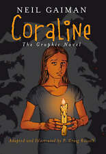 Coraline The Graphic Novel by Neil Gaiman