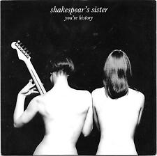 "Shakespears Sister 7"" You're History/Dirty Mind(Live) Picture Bag"