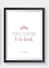 DISNEY princess bedroom A4 print HAVE COURAGE  -  Home decor grey and pink