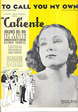 """IN CALIENTE Sheet Music """"To Call You My Own"""" Delores Del Rio"""
