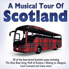 A Musical Tour Of Scotland Cd 20 Loved Scottish Tunes I Belong to Glasgow & More