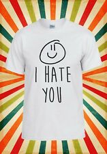 I Hate You X Smiley Hipster Cool Men Women Vest Tank Top Unisex T Shirt 552