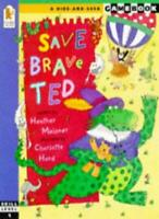 Save Brave Ted (Hide-and-seek Adventure Gamebook)-Heather Maisner, Charlotte Ha