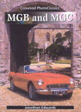 MGB AND MGC CROWOOD PHOTO CLASSIC SERIES Johnathan Edwards Car Book - VGC