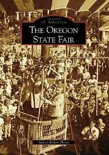 The Oregon State Fair OR Images of America