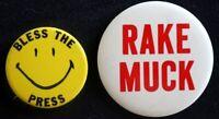 2=  GIFT FOR YOU FRIEND IN PRESS & RAKE MUCK BUTTONS- ORIGINAL  PINBACKS SCARCE