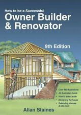 NEW How to be a Successful Owner Builder & Renovator By Allan Staines Paperback