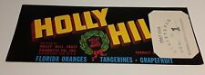 Holly Hill Label FILE COPY Holly Hill Fruit Products Co Inc Davenport Florida
