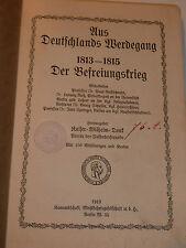 WW1 Aus Deutschlands Werdegang 1813-1815 Der Befreiungskrieg Berlin 1913 germany