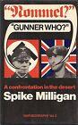 """""""Rommel?"""" """"Gunner Who?"""" by Spike Milligan"""
