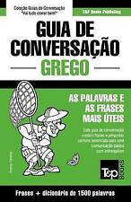 Guia de Conversação Português-Grego e dicionário conciso 1500 palavras (Portugue
