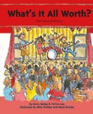 What's It All Worth?: The Value of Money (My Money)-ExLibrary