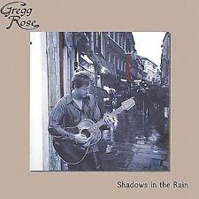 Gregg Rose - Shadows In The Rain [CD New]