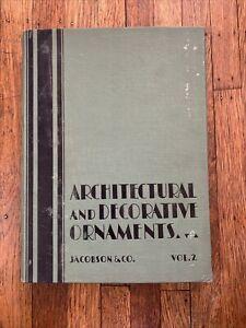 Jacobson & Co. Architectural & Decorative Ornaments Catalog Vol. 2 1929 New York