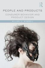People and Products : Consumer Behavior and Product Design by Allan J. Kimmel...