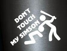 1 x 2 Plott Aufkleber Dont touch my Simson Autoaufkleber Fun Auto Kleber