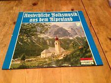 Unsterbliche Volksmusik aus dem Alpenland vinyl record