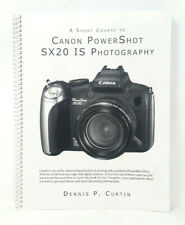 A Short Course in Canon PowerShot SX20 IS Photography Book with CD