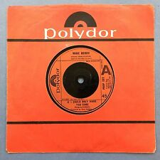 Mike Berry - If I Could Only Make You Care - Polydor POSP-202 Ex Condition
