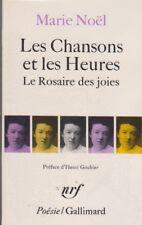 Les Chansons et Les Heures; Le Rosaire Des Joies - Marie Noel