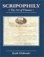Scripophily �The Art of Finance � by Hollender, Keith ~ Like New