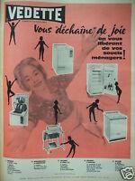 PUBLICITÉ 1960 VEDETTE MACHINE A LAVER RÉFRIGÉRATEURS - ADVERTISING